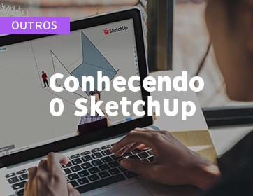 Conhecendo o SketchUp