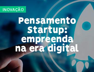 Pensamento Startup - empreenda na era digital
